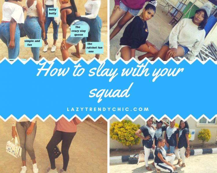 How to slay with your squad