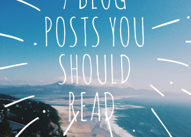 7 Blog Posts from This Year You Need To Read